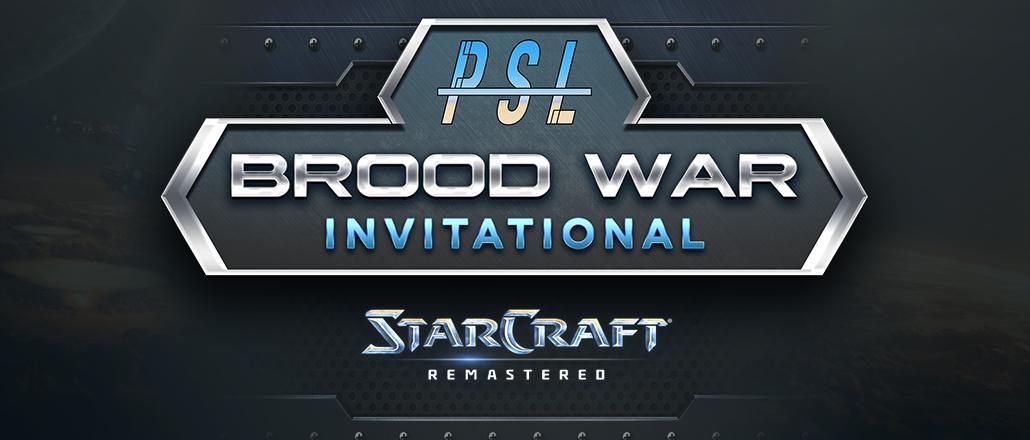 PSL Brood War Invitational 1